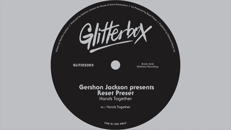 Gershon Jackson pres. Reset Preset - Hands Together (Audio)