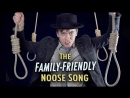 The Family Friendly Noose Song Rusty Cage