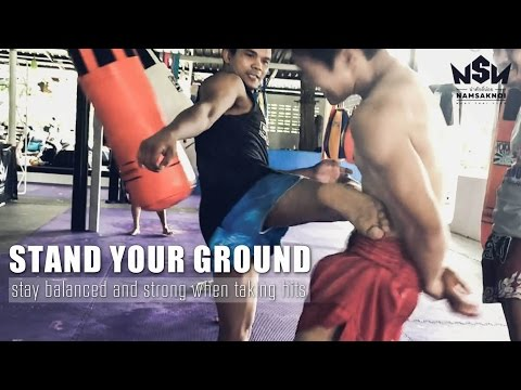 Standing Your Ground | Namsaknoi Muay Thai