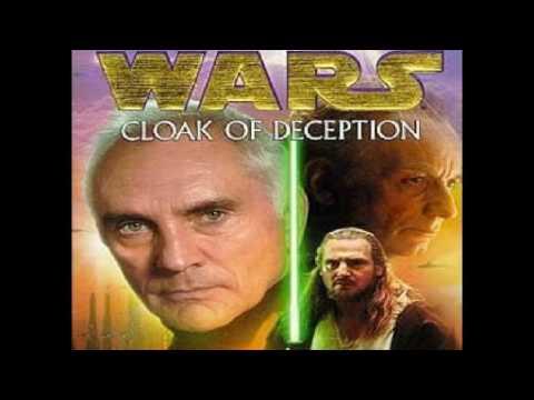 Cloak Of Deception Star Wars Part 1