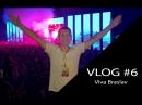 Roman Messer VLOG 6 Viva Braslav