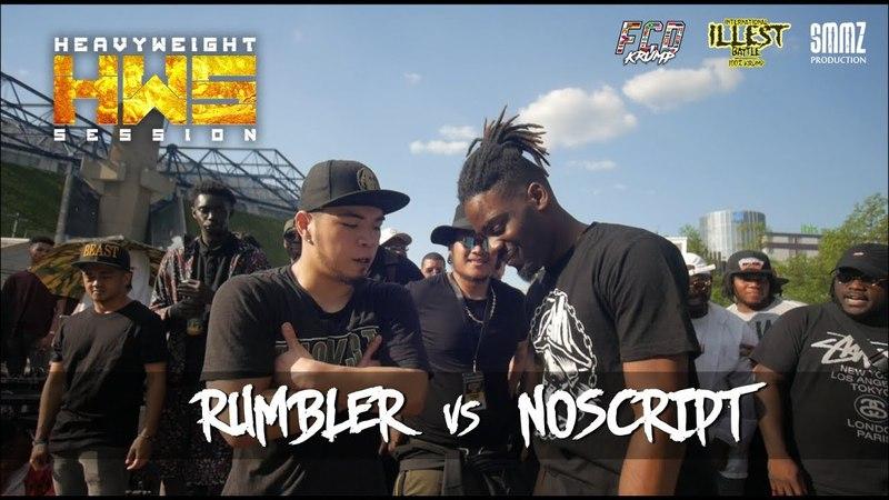 RUMBLER vs NOSCRIPT || HWS ILLEST 2018