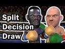 Deontay Wilder VS Tyson Fury controversial split decision DRAW