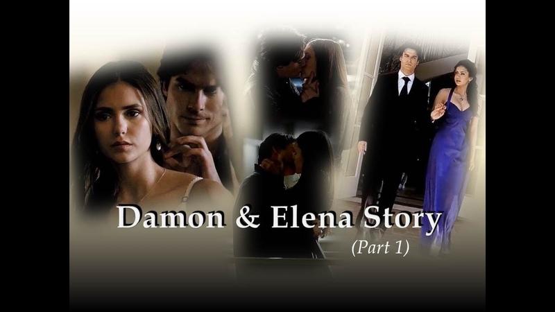 Damon Salvatore Elena Gilbert The full story [part 1]