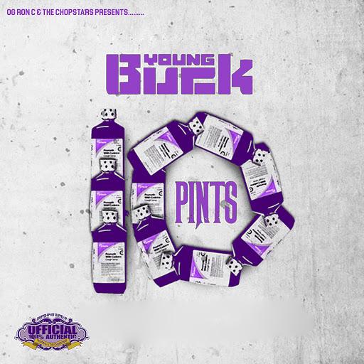 Young Buck альбом 10 Pints (Chopnotslop Remix)