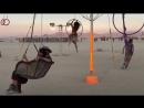 Воздушный аттракцион. Фестиваль Burning man