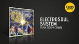 Electrosoul System - Funk Body Down Kos.Mos.Music