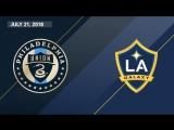 HIGHLIGHTS_ Philadelphia Union vs. LA Galaxy _ July 21, 2018