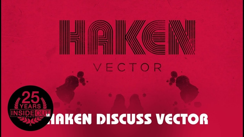 HAKEN – Discuss Vector Part 1