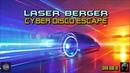 Laser Berger Cyber Disco Escape