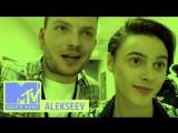 MTV SELFIE NEWS: ALEKSEEV