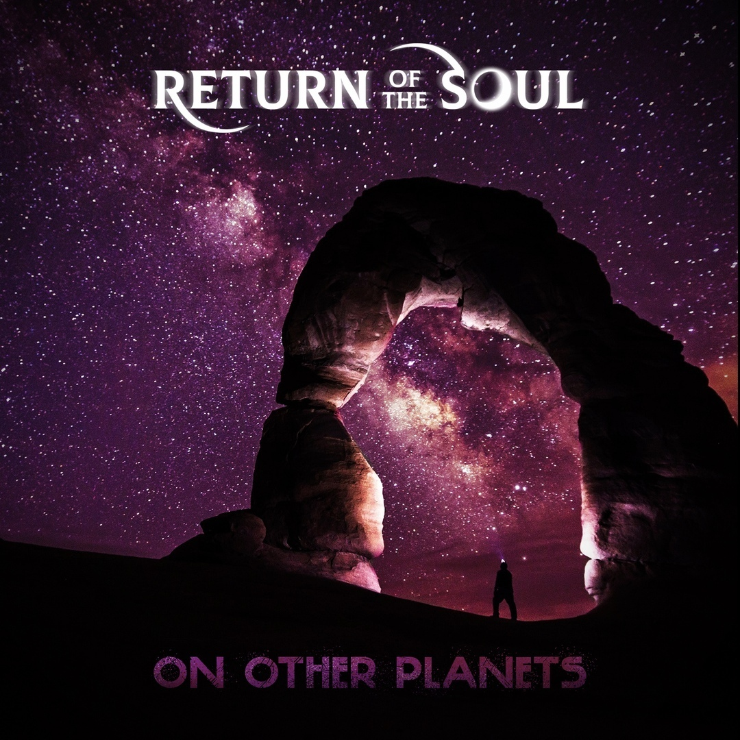 Return Of The Soul - On Other Planets (Single)
