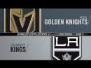 Condensed Games: VGK@LAK 2018-04-15 Playoff R1G3