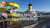 Costa Magica Complete Visit Tour QHD 2017 @CruisesandTravelsBlog