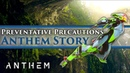 Anthem - Story Mission Gameplay Lore Preventative Precautions (SPOILERS)