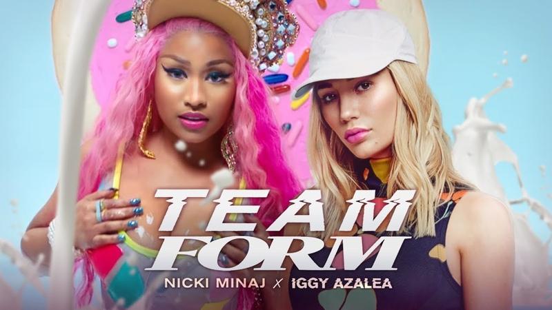 Nicki Minaj Iggy Azalea TEAM FORM Good Form x Team 🍪 Mashup MV