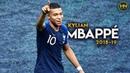 Kylian Mbappé The World Champion 5 2018 19 HD