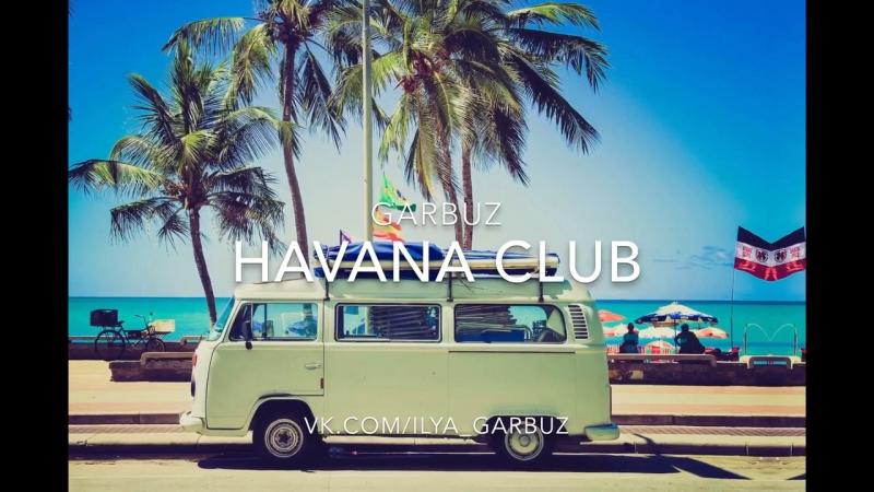 Garbuz Havana Club Beat | Instrumental
