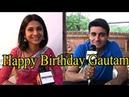 Gautam Rode Celebrates his Birthday