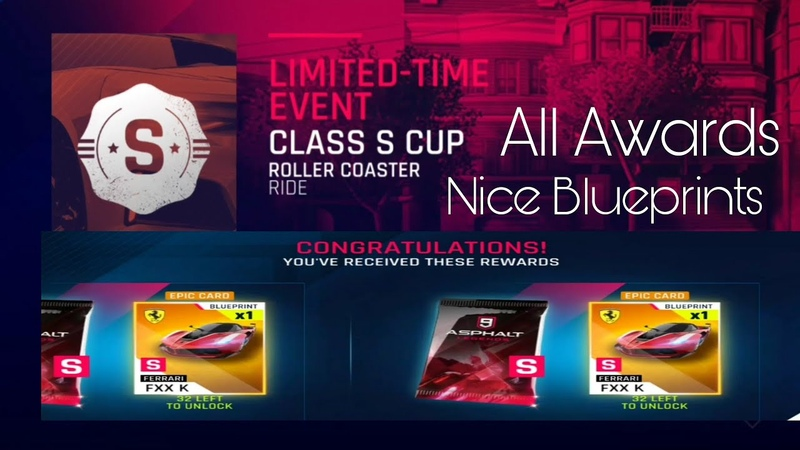 Asphalt 9 - Class S Cup. All Awards - good blueprints and nice ride