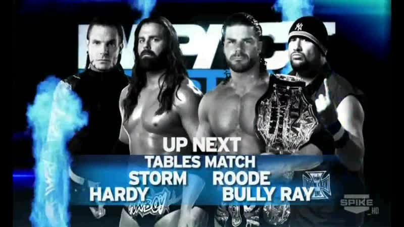 TNA Impact Wrestling 26 01 2012 Jeff Hardy James Storm vs Bobby Roode Bully Ray