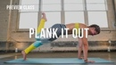 Plank It Out Core Strengthening Plank Focused Yoga Class Preview Class