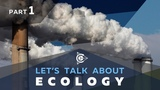 Lets talk about ecology