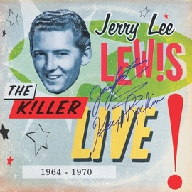 Jerry Lee Lewis альбом The Killer Live - 1964 To 1970