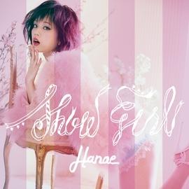 ハナエ альбом Show Girl