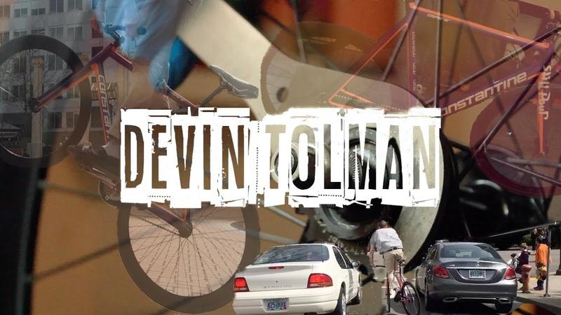 Fixed Gear - Devin Tolman for Constantine Bikes - Still Pour
