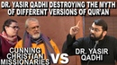 Dr Yasir Qadhi Destroys The Myth Of Different Versions Of Quran