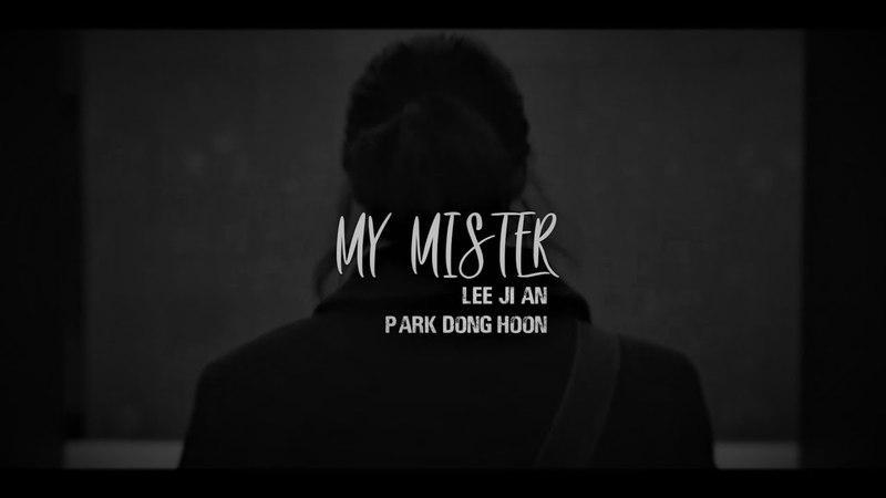 My Mister/My Ajusshi • Lee Ji An X Park Dong Hoon • FMV