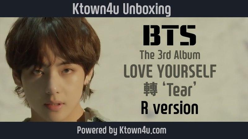 [Ktown4u Unboxing] BTS - The 3rd Album [LOVE YOURSELF 轉 Tear]R version 방탄소년단