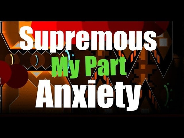 Supremous Anxiety (Russian Collab) My Part