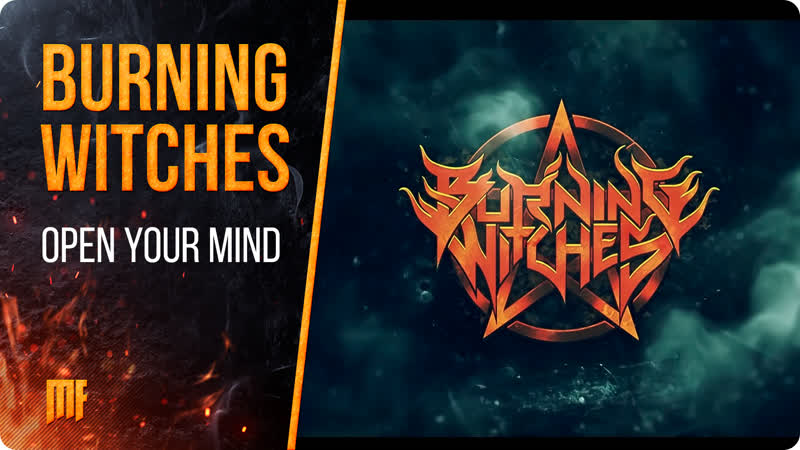 Burning Witches - Open Your Mind (Official Lyric Video) 2018 • Nuclear Blast Records