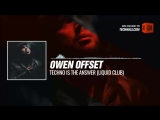 Listen #Techno #music with Owen Offset - Techno is the Answer (Liquid Club) #Periscope