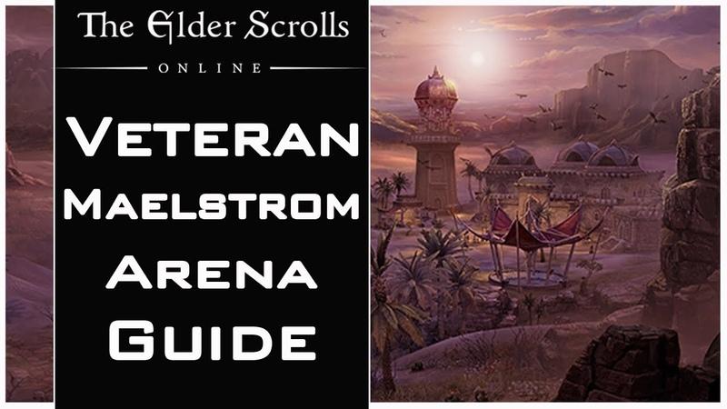 ESO: Veteran Maelstrom Arena Guide