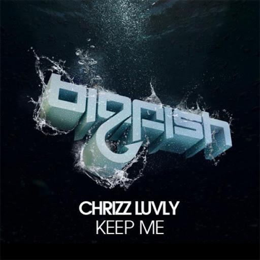 Chrizz Luvly альбом Keep Me