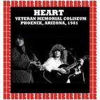 Heart альбом Veterans Memorial Coliseum Phoenix, Arizona, USA 1981