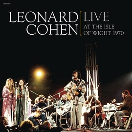 Leonard Cohen альбом Leonard Cohen Live at the Isle of Wight 1970