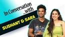 Kedarnath: Sushant Singh Rajput and Sara Ali Khan get candid about the film