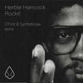 Herbie Hancock - Rockit (D'First &amp Syntheticsax remix)