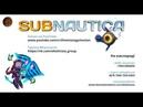 Subnautica / Третье погружение! К Авроре! / Ohotnizza
