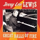 Jerry Lee Lewis альбом Jerry Lee Lewis - Great Balls of Fire