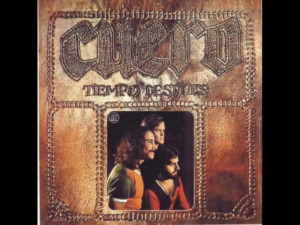 Cuero – Tiempo después ( 1973, Heavy Psych, Argentina )