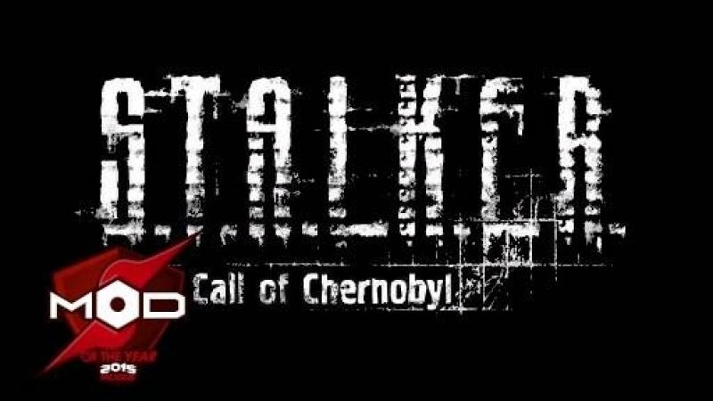 S T A L K E R Call of Chernobyl Трейлер новой версии мода