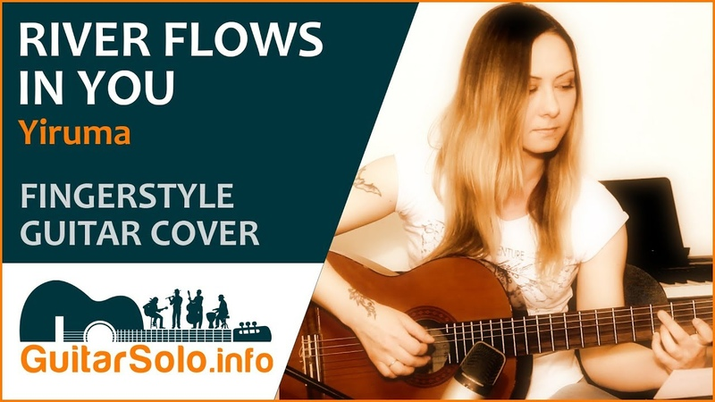 Yiruma. River Flows in You. Guitar Cover (Fingerstyle)