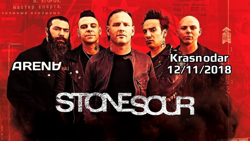 STONE SOUR - Full concert (Live in Russia, Krasnodar - Arena Hall 12/11/2018) HD 1080p