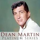 Dean Martin альбом Dean Martin - Platinum Series