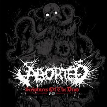 Aborted - Scriptures of the Dead (EP)